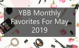 YBB Monthly Favorites For May 2019 | Your Brand Of Beauty