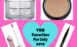 YBB Monthly Favorites For July 2019 | Your Brand Of Beauty