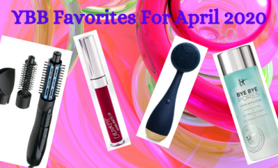YBB Favorites For April 2020 | Your Brand of Beauty
